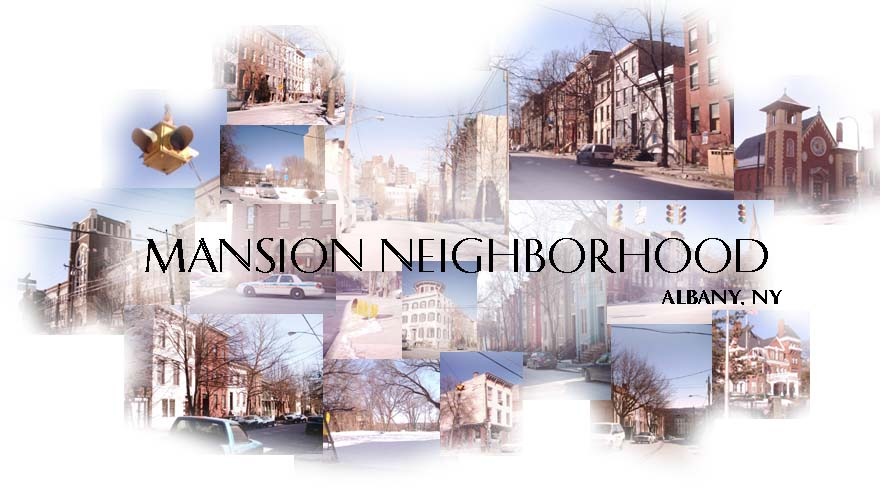 The Mansion Neighborhood - Albany, NY